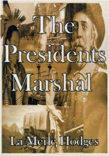 The Presidents Marshal