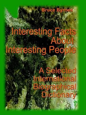 Interesting Facts About Interesting People