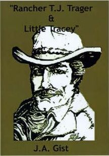 Rancher T.J. Trager and Little Tracey