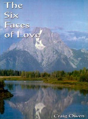 The Six Faces of Love