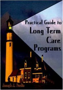 Practical Guide to Long Term Care Programs
