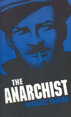 The Anarchist, The