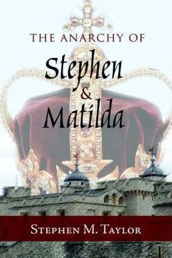 The Anarchy of Stephen and Matilda