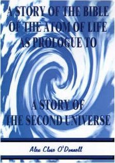 A Story of the Bible of the Atom of Life
