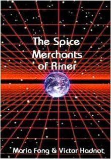 The Spice Merchants of Riner