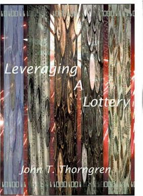 Leveraging a Lottery