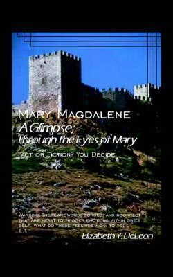 A Glimpse Through the Eyes of Mary