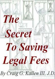 The Secret to Saving Legal Fees