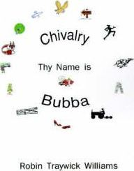 Chivalry, Thy Name is Bubba