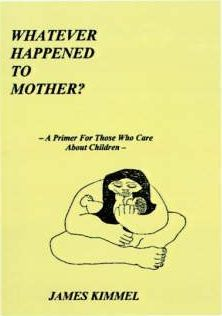 Whatever Happened to Mother?