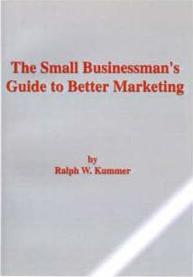The Small Businessman's Guide to Better Marketing