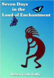 Seven Days in the Land of Enchantment