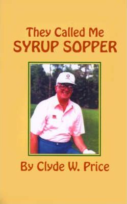 They Called My Syrup Sopper