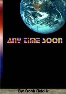 """""""Any Time Soon"""""""
