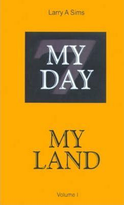 My Day, My Land