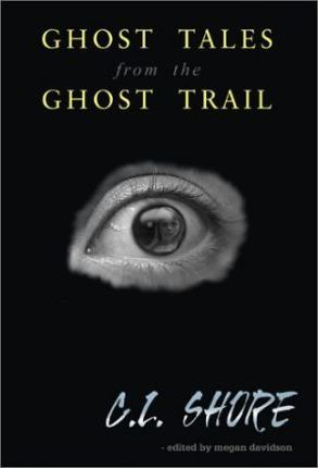 Ghost Tales from the Ghost Trail