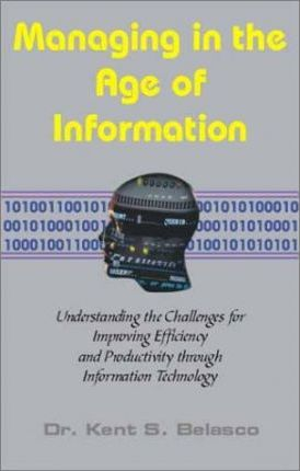 Managing in the Age of Information