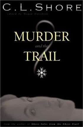 Murder and the Trail