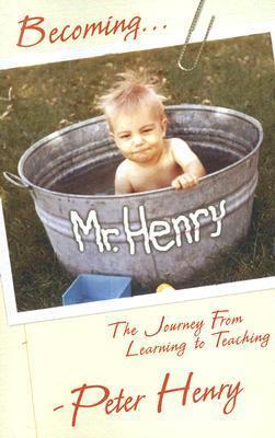 Becoming Mr. Henry