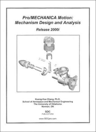 Pro/Mechanica Motion - Mechanism Design and Analysis, Release 2000i