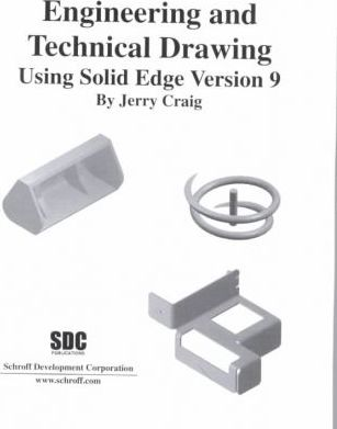 Engineering and Technical Drawing Using Solid Edge