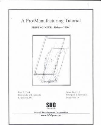 A Pro/Manufacturing Tutorial {Pro/Engineer Release