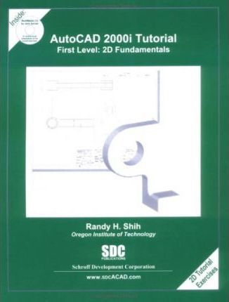 Auto CAD 2000; Tutorial First Level