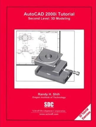 Autocad 2000i Tutorial - Second Level: 3d Modeling