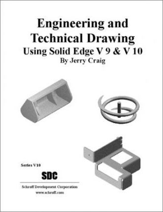 Engineering and Technical Drawing Using Solid Edge Version 10