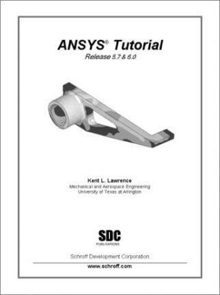 Ansys Tutorial (Releases 5.7 and 6.0)