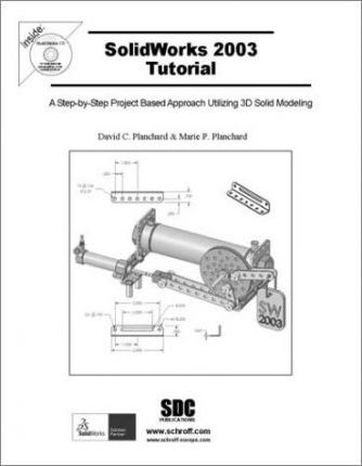 Solidworks 2003 Tutorial and Multimedia CD 2003