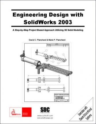 Engineering Design with SolidWorks 2003