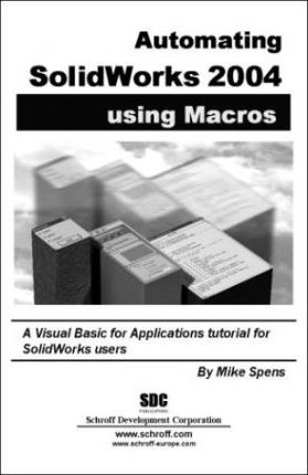 Automating Solidworks 2004 Using Macros 2004