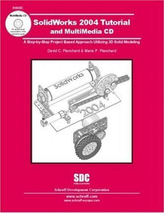 SolidWorks 2004 Tutorial and Multimedia 2004