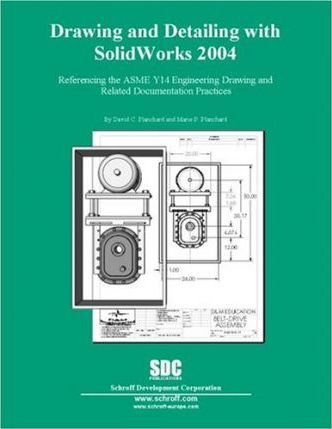 Drawing and Detailing with SolidWorks 2004
