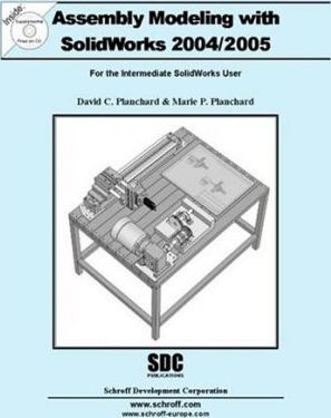 Assembly Modeling Using SolidWorks 2004