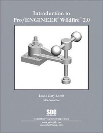 Introduction To Pro/Engineer Wildfire 2.0