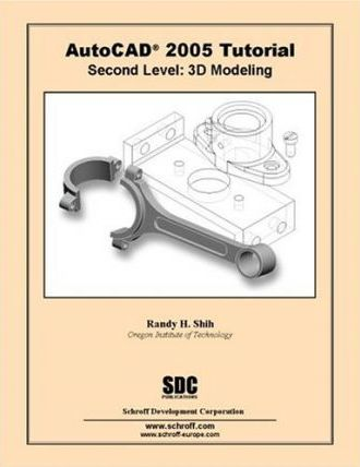 AutoCAD Tutorial Second Level 3D Modeling 2005: Level 2