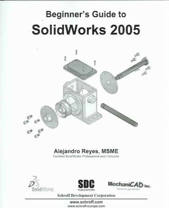 Beginner's Guide to Solidworks 2005