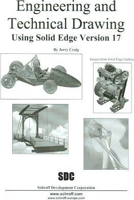 Engineering and Technical Drawing Using Solid Edge Version 17