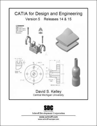 CATIA Version 5, Release 14 and 15, Design and Engineering: Version 5