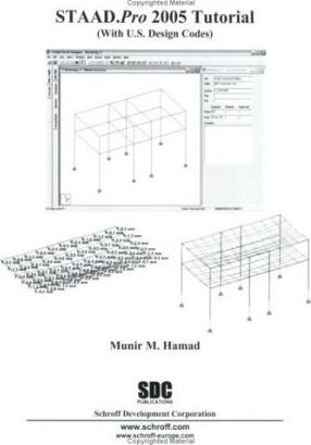 STAAD.Pro 2005 Tutorial (with U.S. Design Codes)