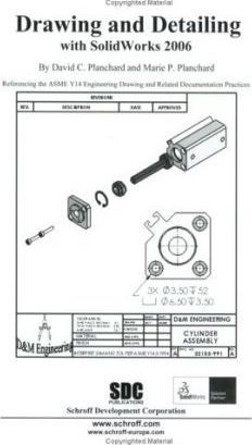 Drawing and Detailing with SolidWorks 2006
