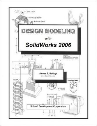 Design Modeling with SolidWorks 2006