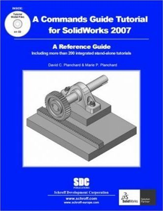 A Commands Guide Tutorial for SolidWorks 2007