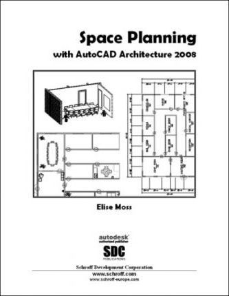 Space Planning with AutoCAD Architecture 2008