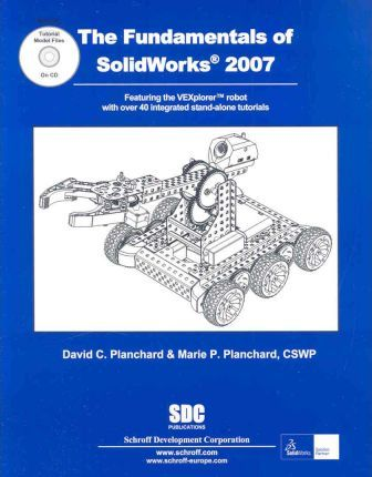 The Fundamentals of SolildWorks 2007