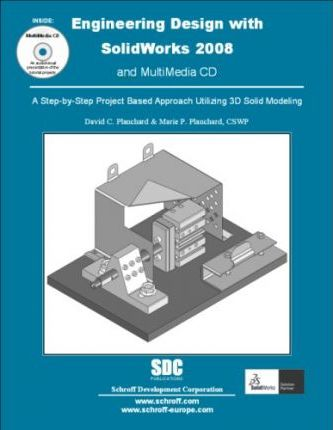 Engineering Design with SolidWorks 2008