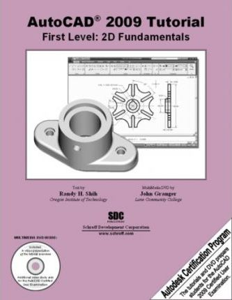 AutoCAD 2009 Tutorial - First Level