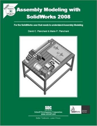 Assembly Modeling with SolidWorks 2008